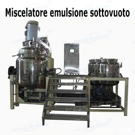 Miscelatore emulsione sottovuoto